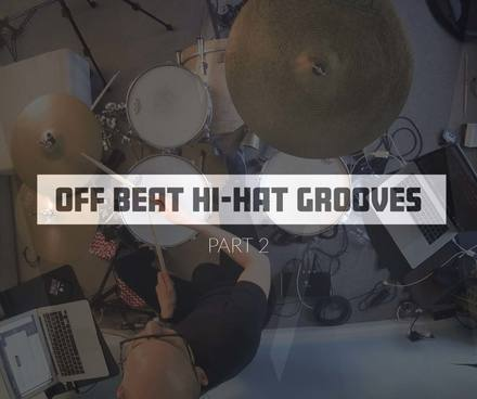 Off Beat Hi-Hat Grooves (Part 2)